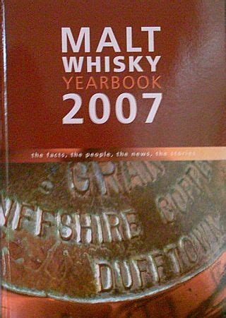malt whiskey yearbook 2018 the facts the the news the stories books malt whisky yearbook 2007 ingvar ronde the facts