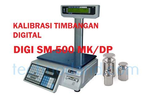 Timbangan Digital Digi kalibrasi timbangan digital digi sm 500 technodand