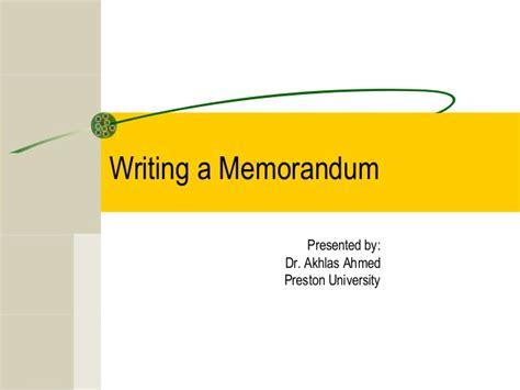 Memo Writing Slideshare Lecture 04 Writing A Memorandum