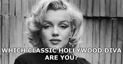classic hollywood diva are you which classic hollywood diva are you