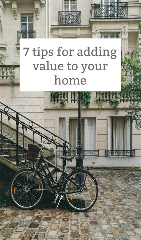 7 Tips On How To Be A House Guest by 7 Tips For Adding Value To Your Home