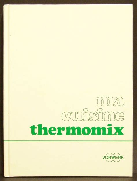 ma cuisine thermomix livre recettes thermomix tm5 pdf
