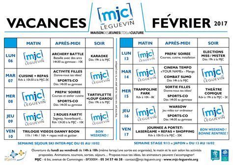 Vacances Fevrier 2017 Programme Des Vacances De F 201 Vrier 2017 Mjc De Leguevin