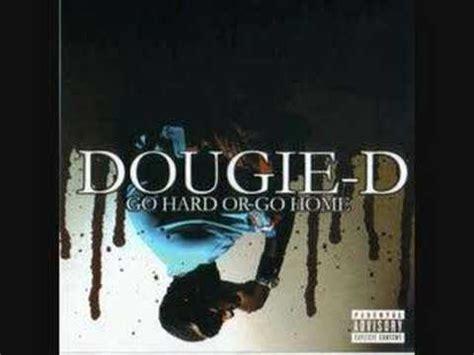 dougie d go or go home lyrics