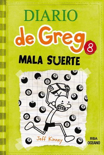 diario de greg 8 1933032960 diario de greg 8 mala suerte r 250 stica editorial oc 233 ano