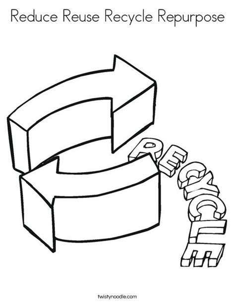 coloring pages for recycle reduce reuse reduce reuse recycle repurpose coloring page twisty noodle
