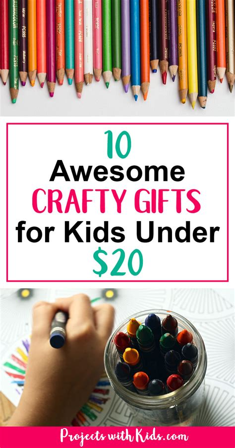 gifts for kids under 10 10 awesome crafty gifts for kids under 20 projects with