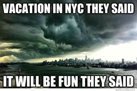 Memes Nyc - best hurricane sandy memes so far weknowmemes