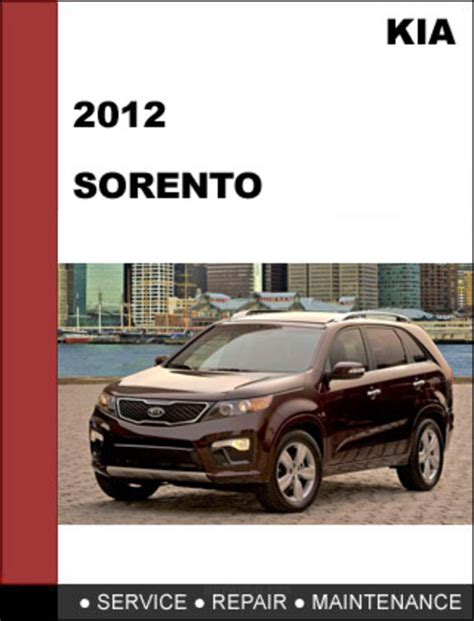 2012 Kia Sorento Manual Kia Sorento 2012 Factory Service Repair Manual