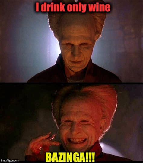 Dracula Meme - dracula says imgflip