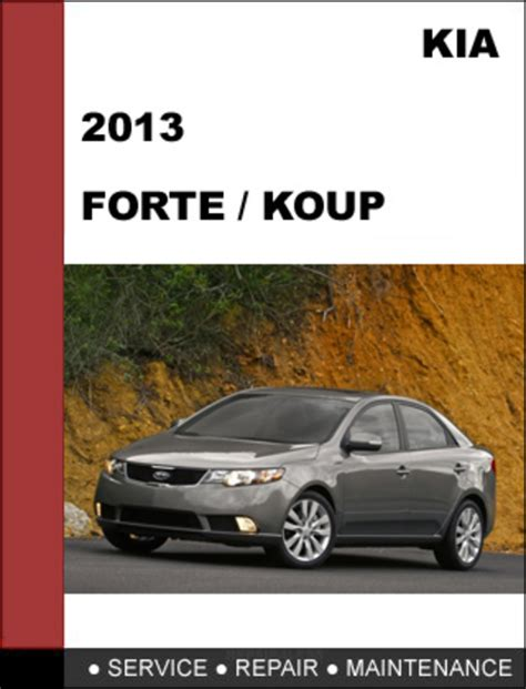 free car repair manuals 2011 kia forte transmission control kia forte 2013 kia forte5 2013 koup 2013 factory service repair