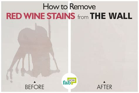 Remove Wine From how to remove wine stain from walls fab how