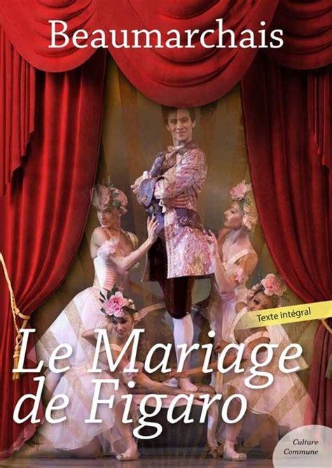 libro le mariage de figaro bol com le mariage de figaro ebook adobe epub pierre augustin caron de beaumarchais