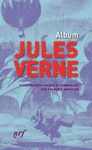 Resume De La Biographie De Jules Verne by Album Jules Verne Jules Verne Babelio