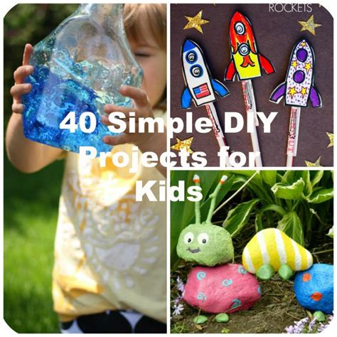 projects for toddlers 40 simple diy projects for to make
