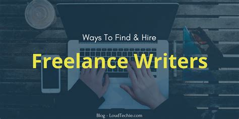 Best Way To Search For On 9 Best Ways To Find And Hire Quality Freelance Writers