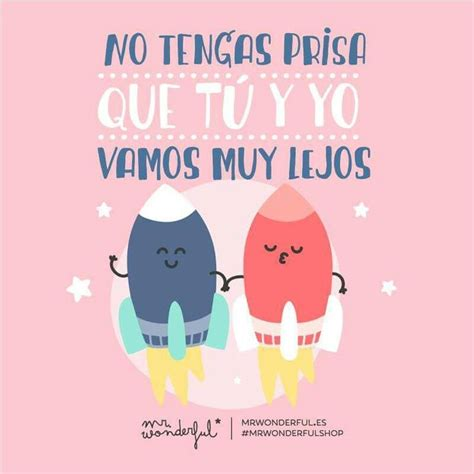 imagenes amor mr wonderful 170 best frases de amor images on pinterest