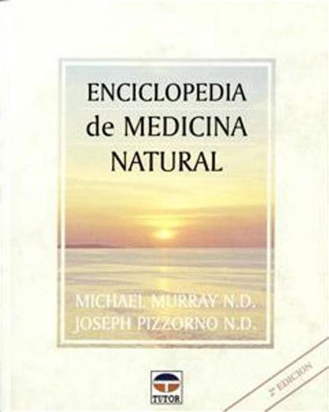 tdah libro tratamiento natural youtube enciclopedia de medicina natural joseph pizzorno michael