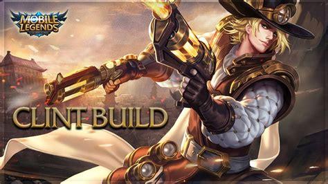cara ngecheat mobile legend mobile legends clint rework unstoppable build