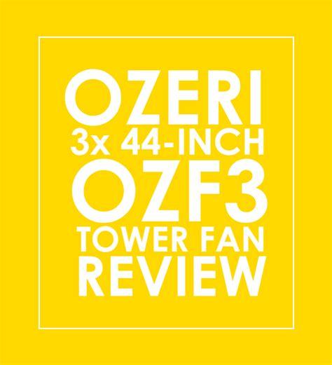 ozeri 3x tower fan ozeri 3x tower fan review ozf3 give me a fan