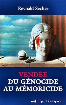 libro genocide reynald secher demostr 243 el genocidio de la revoluci 243 n francesa en la vend 233 e hundieron su