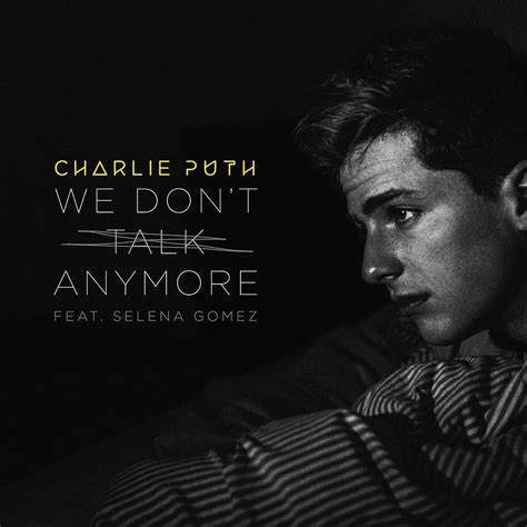 testo anymore we dont talk anymore puth feat selena gomez 2017