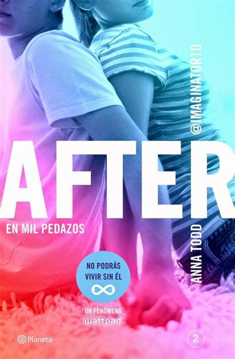 after de anna todd pdf after en mil pedazos after 2 anna todd paperblog