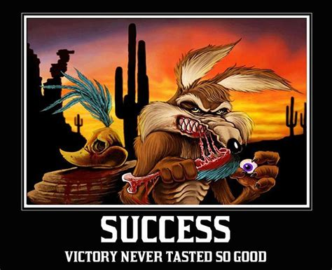 funny coyote road runner demotivational roadrunner wile e coyote revenge
