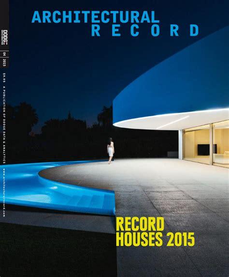 design home magazine no 57 2015 architecture library mag architectural record