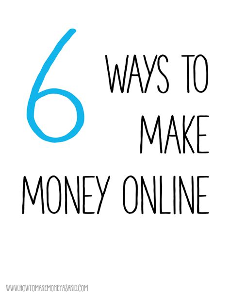 How To Make Alot Of Money Online - how to earn money online for kids howtomakemoneyasakid com