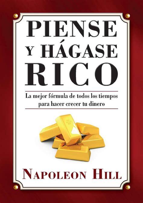 caracteristicas de la obra piense y hagase rico 11 libros de finanzas que mejorar 225 n tu vida econ 243 mica