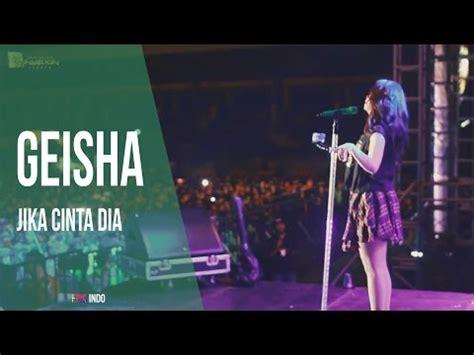 download mp3 gratis geisha jika cinta dia geisha jika cinta dia jember video 3gp mp4 webm play
