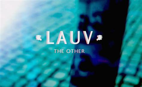 The Other lauv the other official lyric