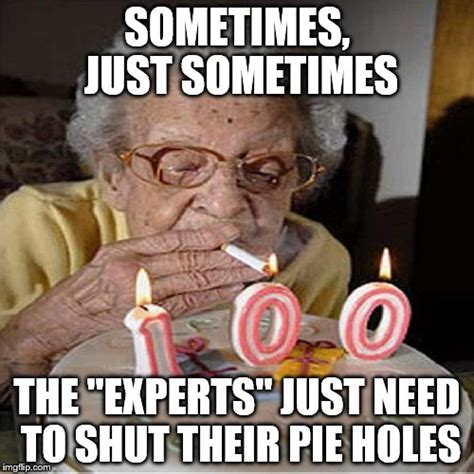 Funny Smoking Memes - experts should stifle themselves imgflip
