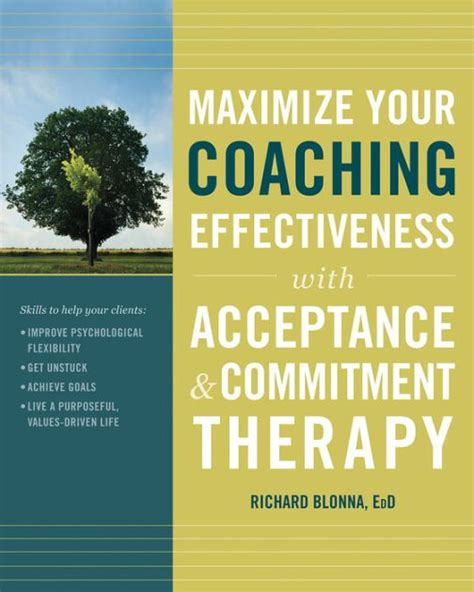 libro commitment my autobiography maximize your coaching effectiveness with acceptance and commitment therapy by richard blonna