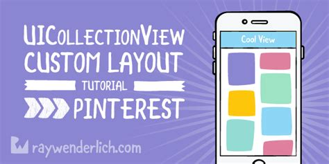 xcode uicollectionview tutorial uicollectionview custom layout tutorial pinterest