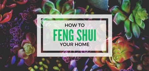 how to feng shui your home 7 tips for beginners budget
