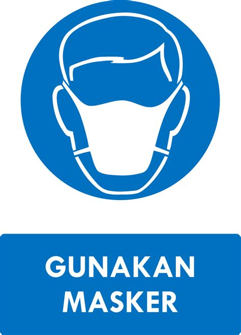 Masker Apd rambu k3 kumpulan rambu kewajiban k3 safety sign