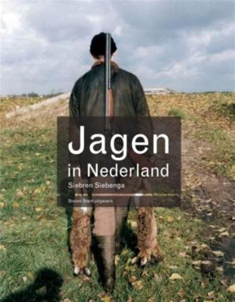 jacht nederland bol jagen in nederland s siebenga 9789056151836