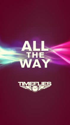 all the way time flies all you need is watches and love on