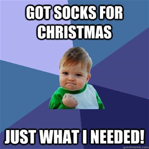 Sock Meme - got socks for christmas just what i needed success kid