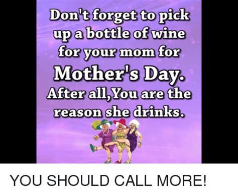 s day reason don t forget to up a bottle of wine for your for