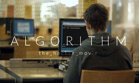 film about hacker algorithm movie about a hacker who breaks the top secret