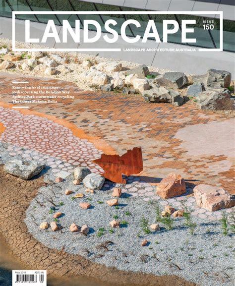 Landscape Architecture Magazine Zinio Landscape Architecture Australia Digital Magazine