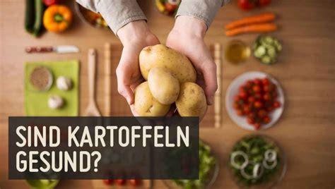 wann sind kartoffeln giftig wann pflanzt kartoffeln ab wann kann erste fr