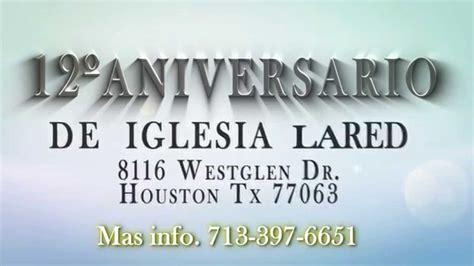 invitacion para aniversario de iglesia invitacion al 12 186 aniversario de iglesia la red youtube