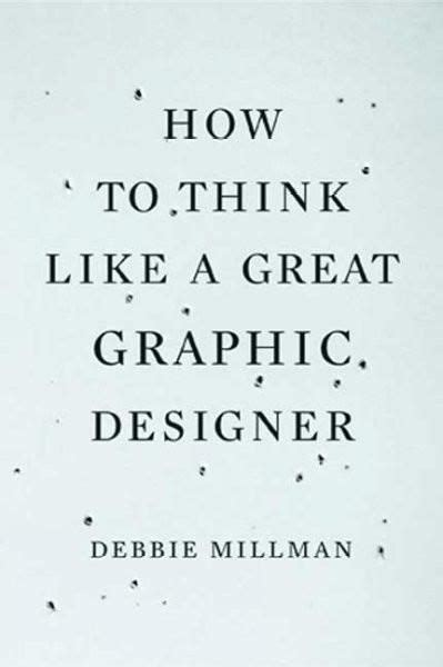 How To Think Like A Great Graphic Designer Products