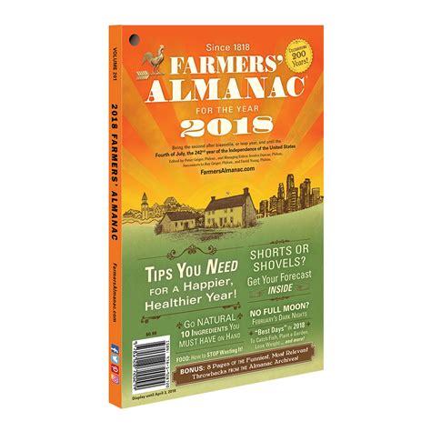 the almanac a seasonal guide to 2018 books new 2018 farmers almanac farmers almanac store