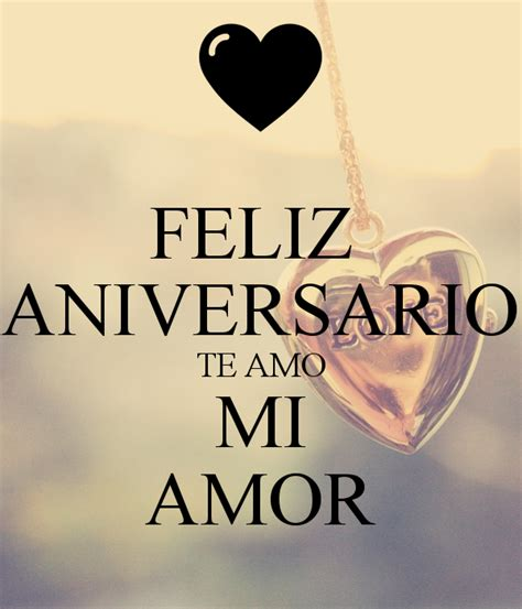 imagenes feliz aniversario amor feliz aniversario te amo mi amor poster paola keep