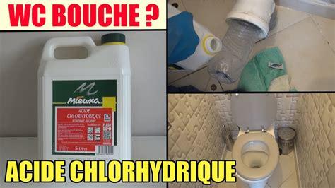 Acide Chlorhydrique Calcaire Wc by Toilette Wc Bouch 233 Test De L Acide Chlorhydrique Pour